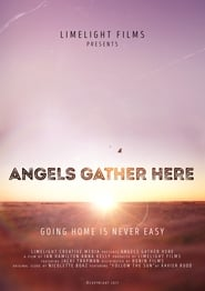 Image for movie Angels Gather Here (2017)