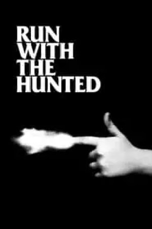 Run with the Hunted streaming vf