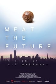 Meat the Future streaming vf