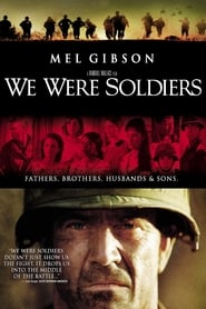 We Were Soldiers streaming vf
