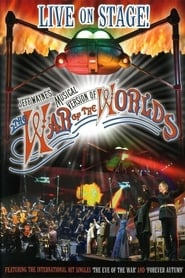 Jeff Wayne's Musical Version of The War of the Worlds: Live on Stage! (2006)