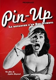 Pin-up, la revanche d'un sex symbol movie full