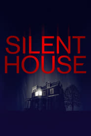 Silent House streaming vf