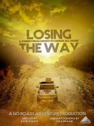 Losing the Way streaming vf