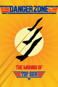 Danger Zone - The Making of 'Top Gun' (2004)