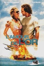 L'Amour de l'or streaming vf