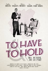 To Have and To Hold (2016)