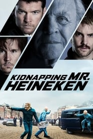 Kidnapping Mr. Heineken streaming vf