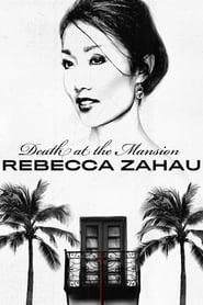 Death at the Mansion: Rebecca Zahau (2019)