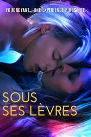 Sous ses lèvres streaming vf