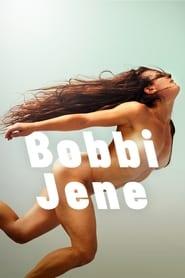 Watch Full Movie Bobbi Jene (2018)