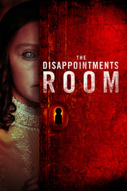 The Disappointments Room streaming vf