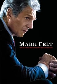 Streaming Full Movie Mark Felt: The Man Who Brought Down the White House (2017) Online