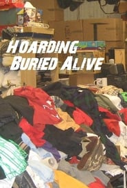 Hoarding: Buried Alive (2010)