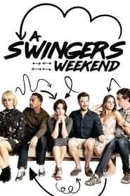 A Swingers Weekend streaming vf