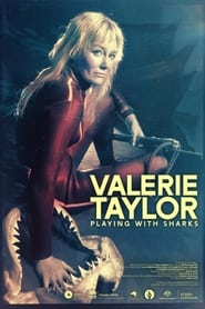 Valerie Taylor: Playing With Sharks (2021)