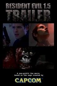 Resident Evil 1.5: Fan Trailer (2010)