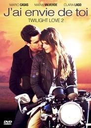 Twilight Love 2 : J'ai envie de toi streaming vf