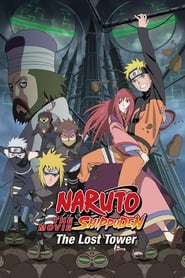 Naruto Shippuden the Movie: The Lost Tower (2010)