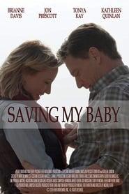 Saving My Baby (2019)