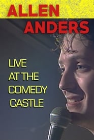 Allen Anders: Live at the Comedy Castle (circa 1987) Poster