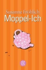 Moppel-Ich (2007)