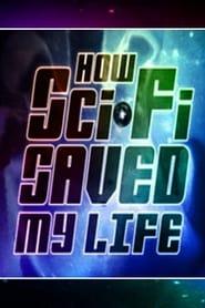 Sci-Fi Saved My Life (2007)