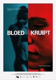 Bloed Kruipt Poster
