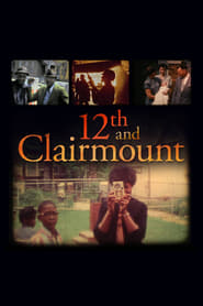 12th and Clairmount streaming vf