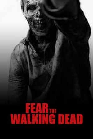 Fear The Walking Dead streaming vf
