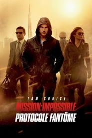 Mission : Impossible - Protocole Fantôme streaming vf