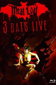Meat Loaf: Three Bats Live Full online
