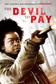 The Devil to Pay streaming vf