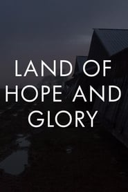 Land of Hope and Glory (2017)