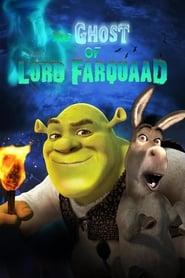 Le Fantôme de Lord Farquaad streaming vf