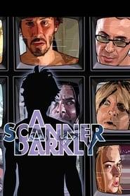 A Scanner Darkly streaming vf