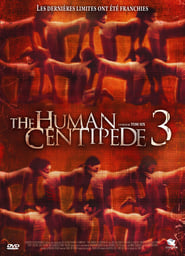 The Human Centipede 3 (Final Sequence) streaming vf