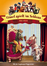 Image for movie Augsburger Puppenkiste - Urmel spielt im Schloss (1974)