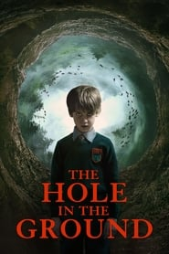 Watch Full Movie The Hole in the Ground (2019)