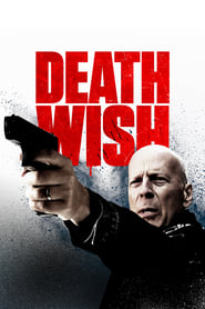 Streaming Movie Death Wish (2018)