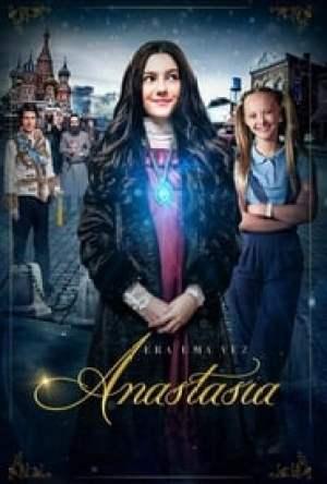 Era uma Vez: Anastasia Dublado Online