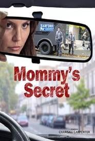 Mommy's Secret Full online