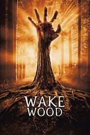 Wake Wood streaming vf