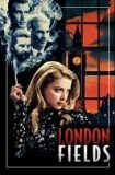 Watch and Download Full Movie London Fields (2018)