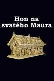 Hon na svatého Maura (2006)