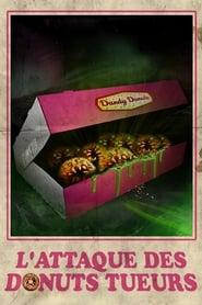 L'attaque des donuts tueurs streaming vf