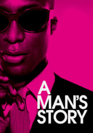 image for movie A Man's Story (2012)