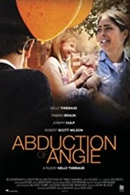 Abduction of Angie streaming vf