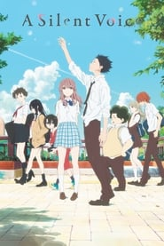 Watch and Download Movie A Silent Voice (2016)