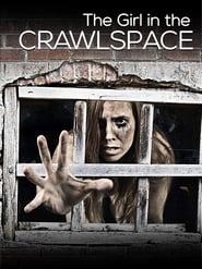 The Girl in the Crawlspace streaming vf